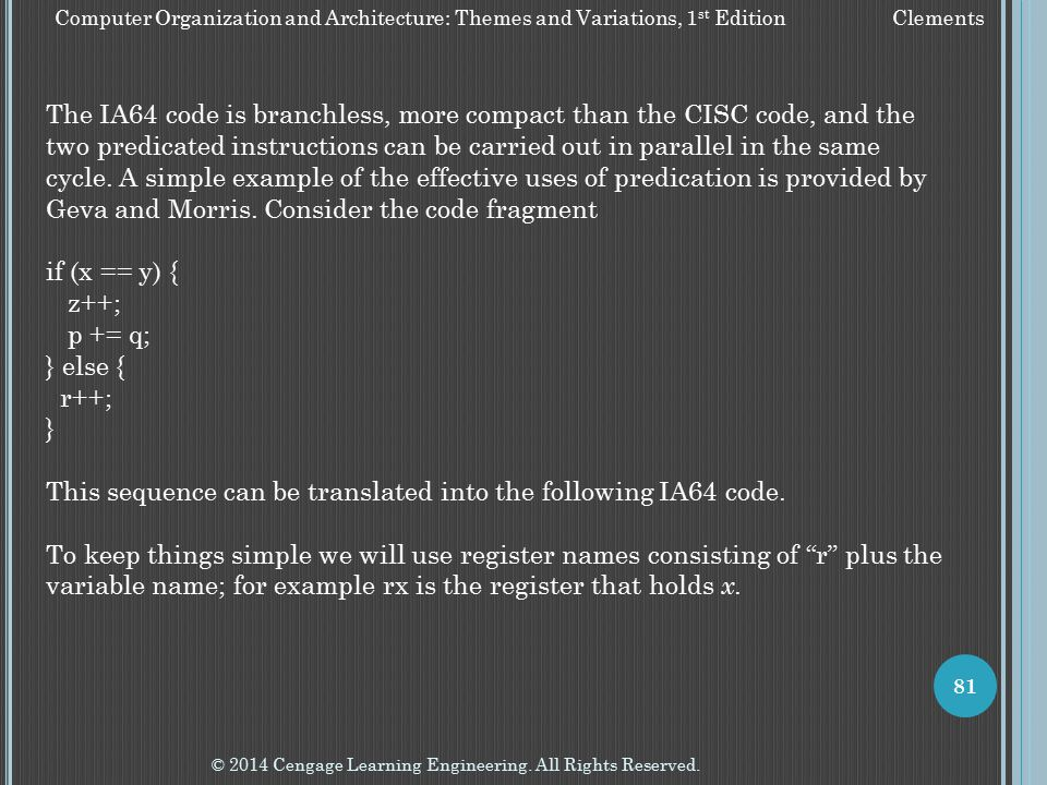 This sequence can be translated into the following IA64 code.