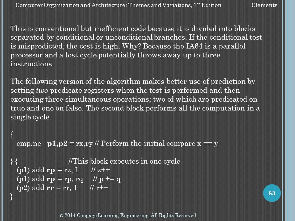 cmp.ne p1,p2 = rx,ry // Perform the initial compare x == y