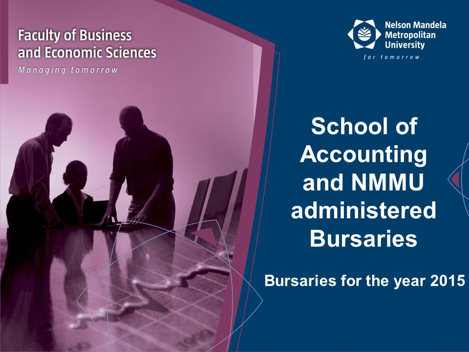 School of Accounting and NMMU administered Bursaries