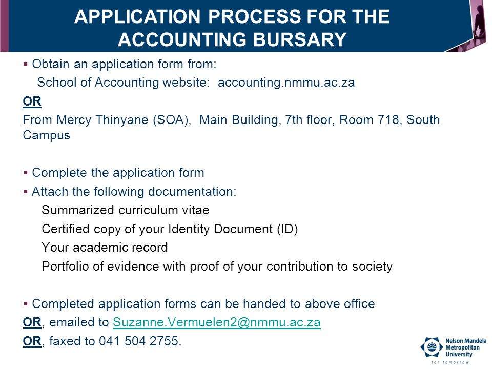 APPLICATION PROCESS FOR THE