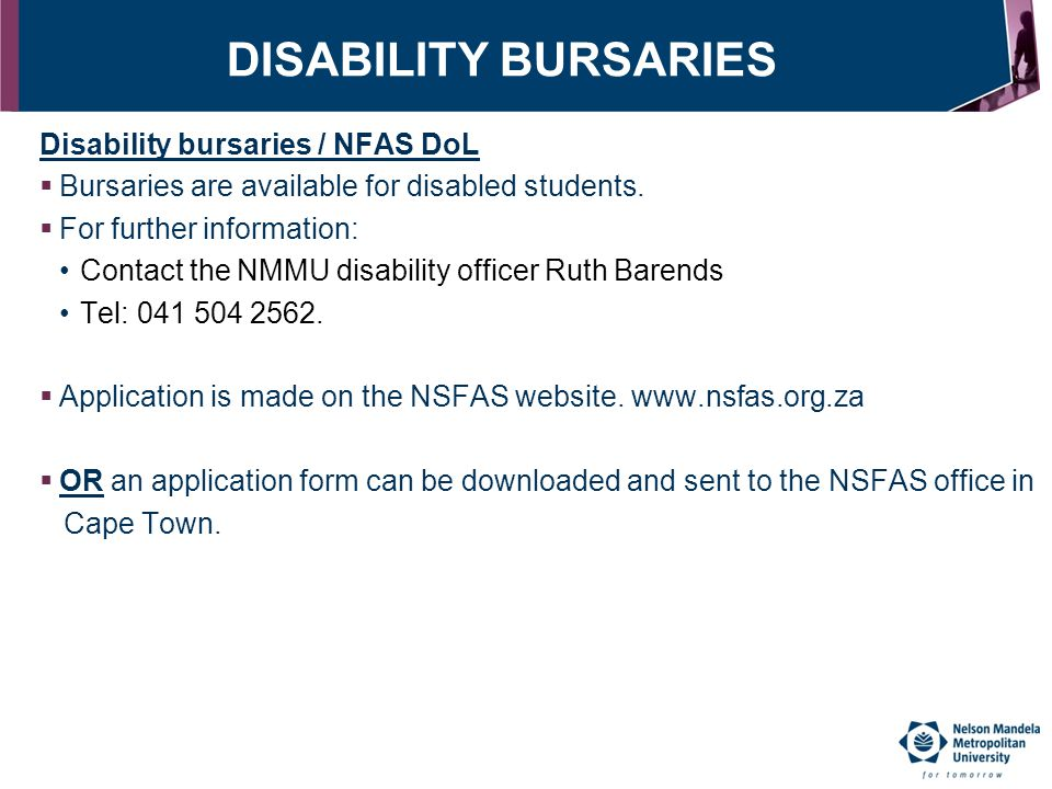 DISABILITY BURSARIES Disability bursaries / NFAS DoL