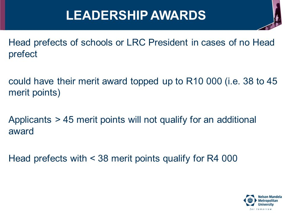 LEADERSHIP AWARDS Head prefects of schools or LRC President in cases of no Head prefect.