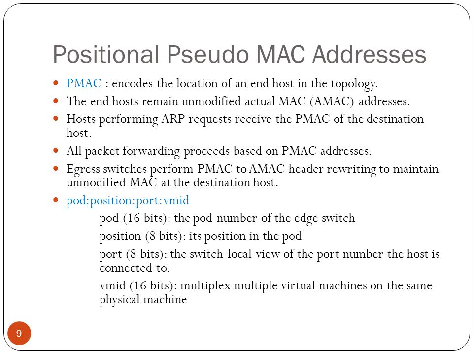 Positional Pseudo MAC Addresses
