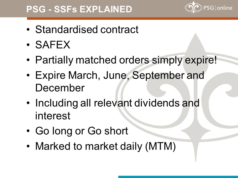 Standardised contract SAFEX Partially matched orders simply expire!
