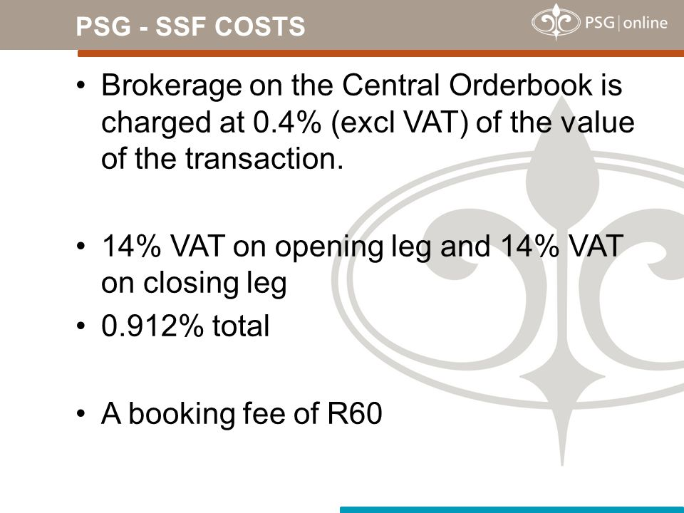 14% VAT on opening leg and 14% VAT on closing leg 0.912% total