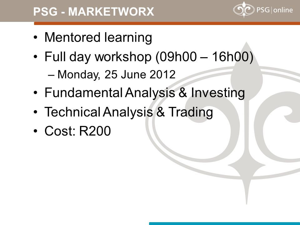 Full day workshop (09h00 – 16h00) Fundamental Analysis & Investing