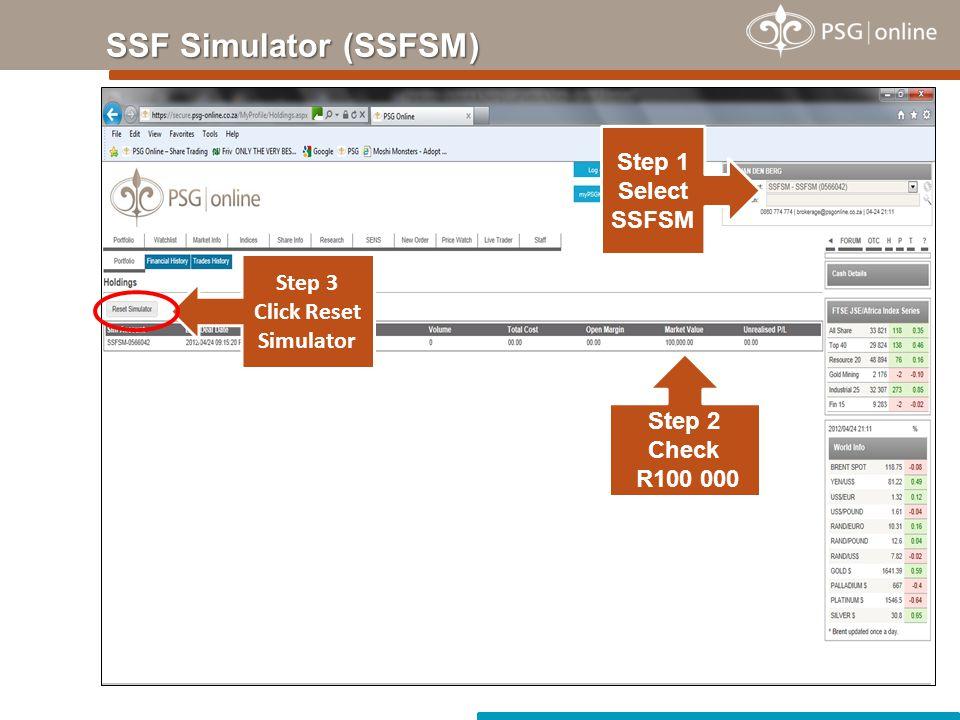 SSF Simulator (SSFSM) Step 1 Select SSFSM Step 3 Click Reset Simulator