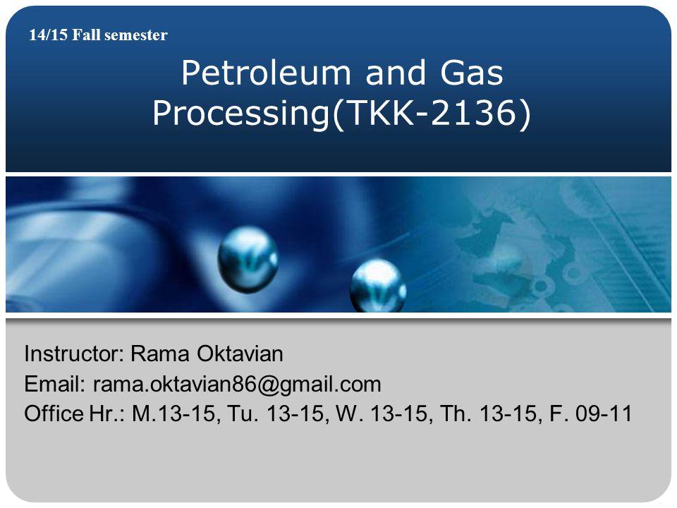 Petroleum and Gas Processing(TKK-2136)