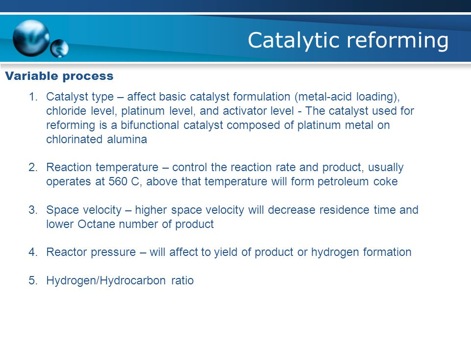 Catalytic reforming Variable process