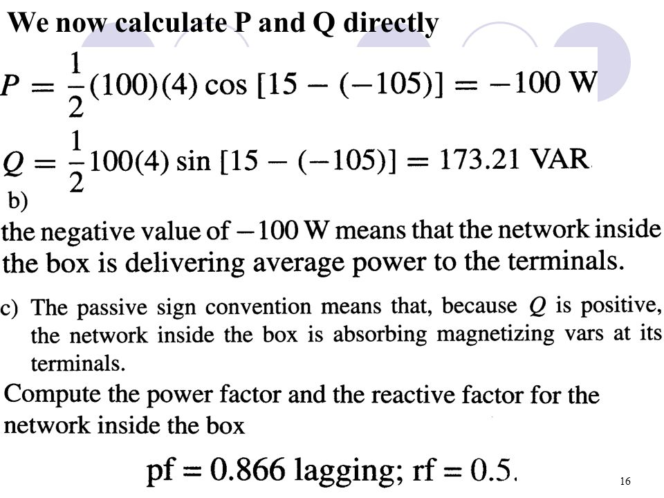We now calculate P and Q directly