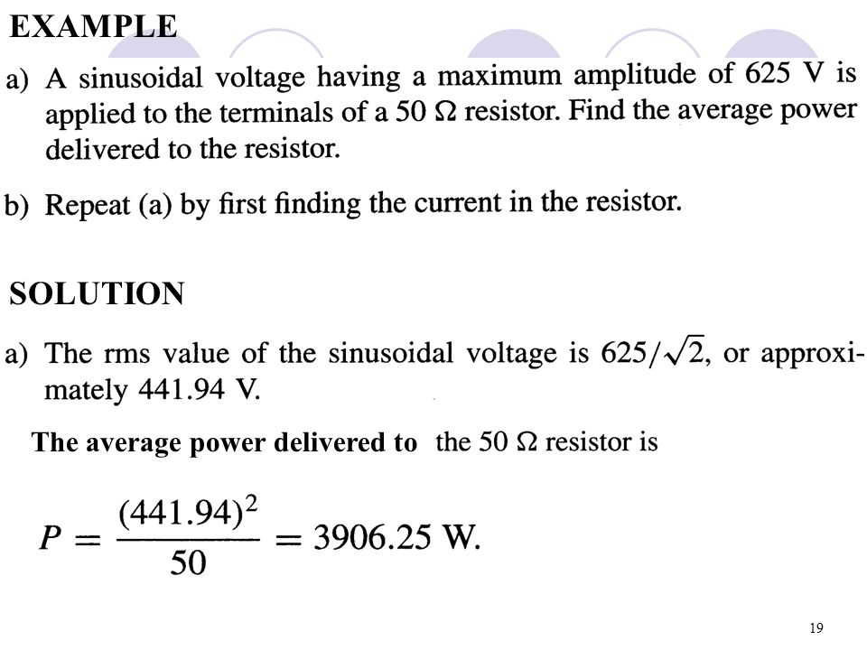 EXAMPLE SOLUTION The average power delivered to