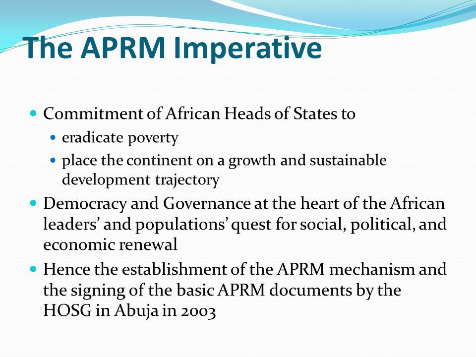 The APRM Imperative Commitment of African Heads of States to
