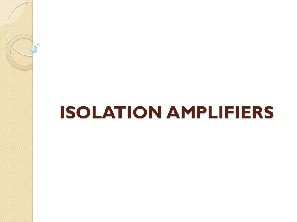 ISOLATION AMPLIFIERS