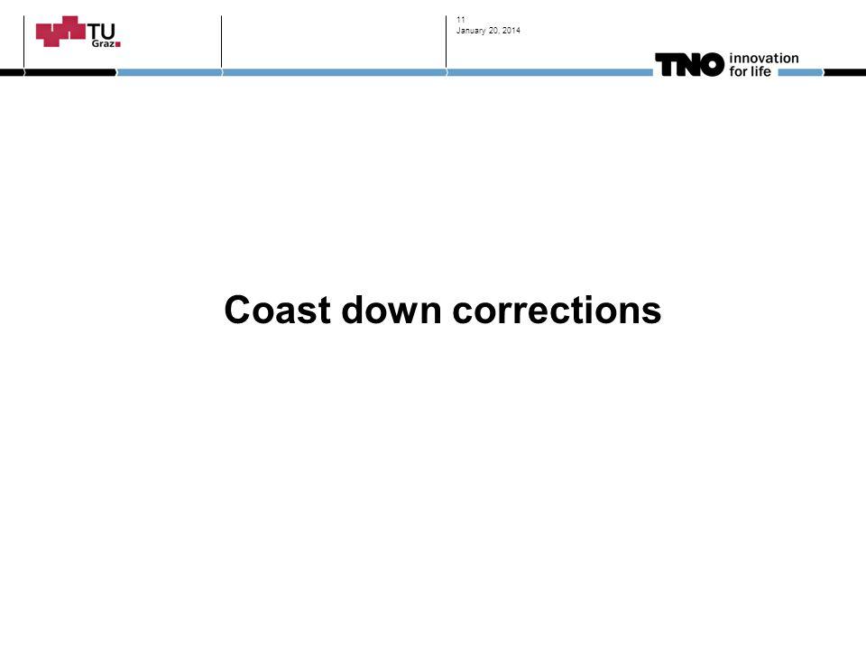 Coast down corrections