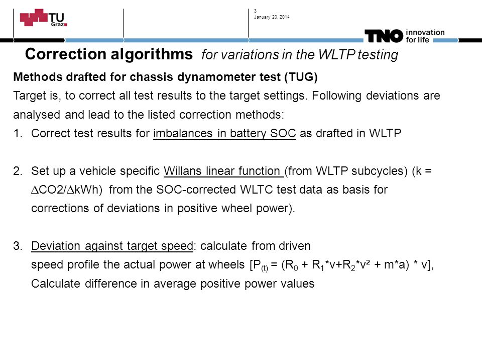 Correction algorithms for variations in the WLTP testing