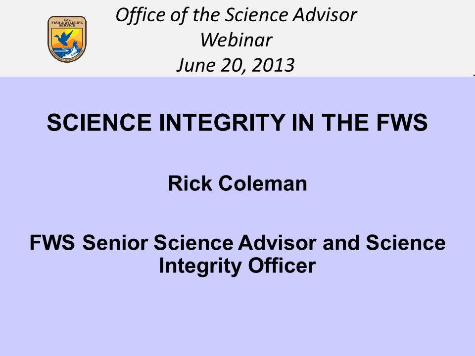 SCIENCE INTEGRITY IN THE FWS