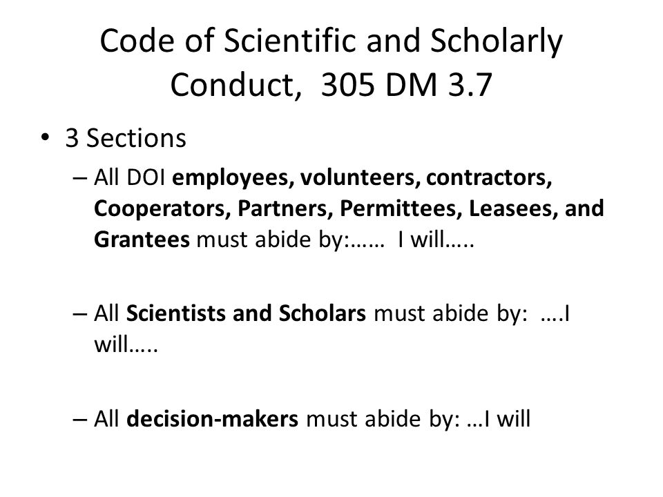 Code of Scientific and Scholarly Conduct, 305 DM 3.7