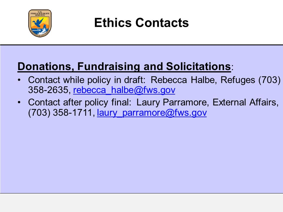 Ethics Contacts Donations, Fundraising and Solicitations: