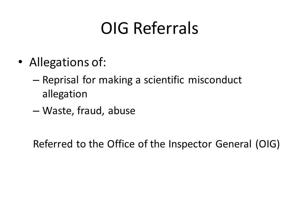 OIG Referrals Allegations of: