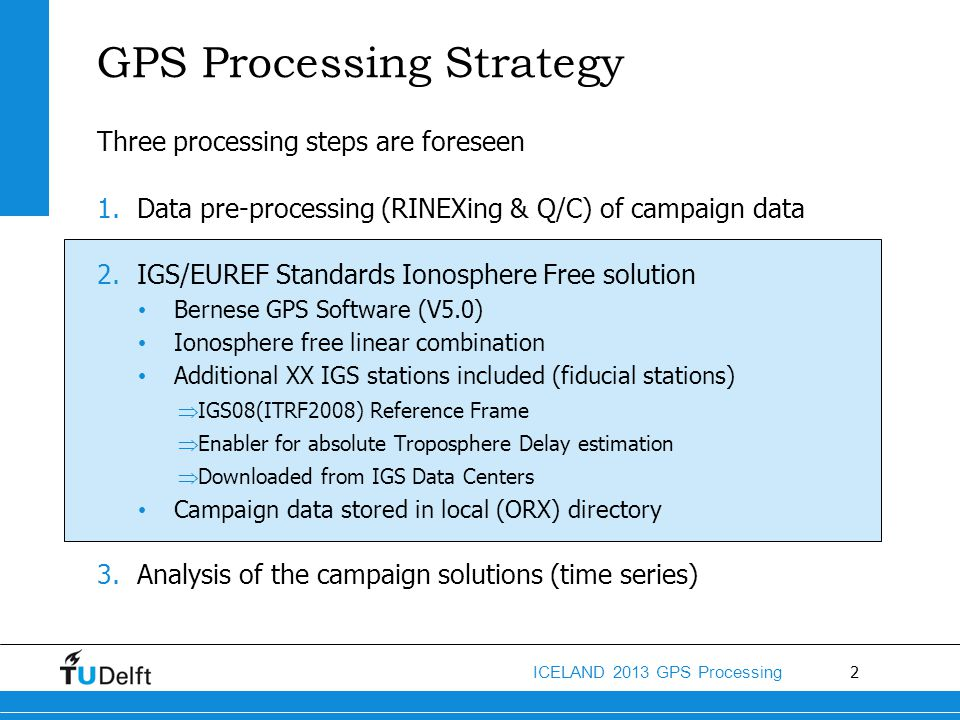 GPS Processing Strategy