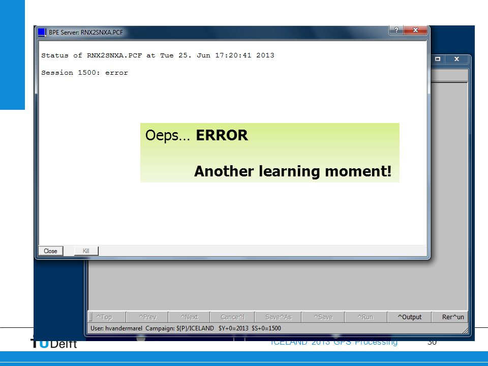 Oeps… ERROR Another learning moment!