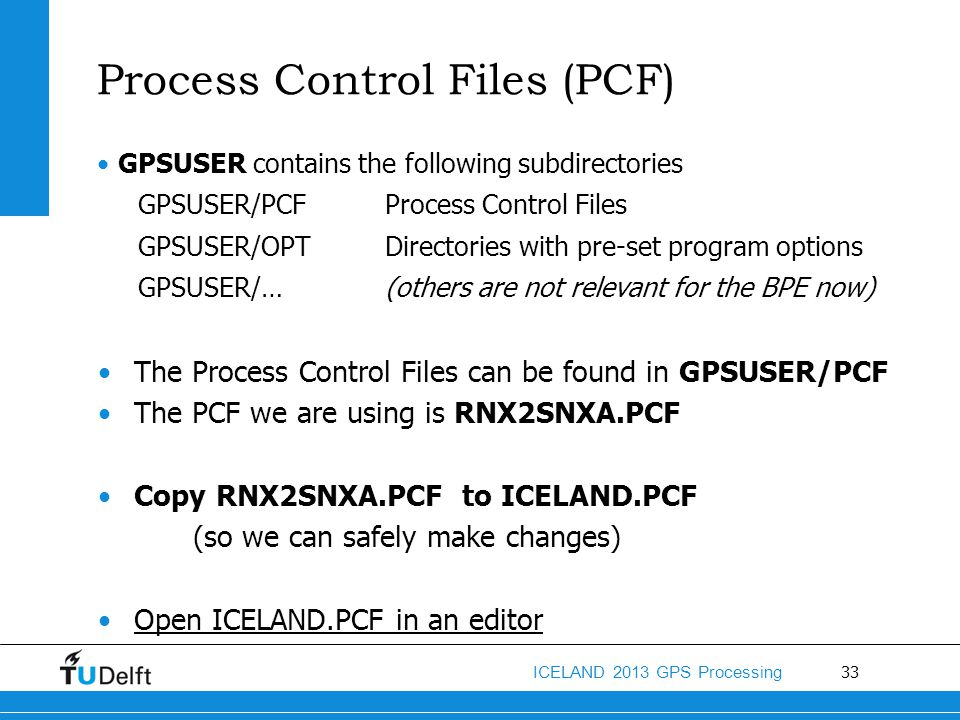 Process Control Files (PCF)
