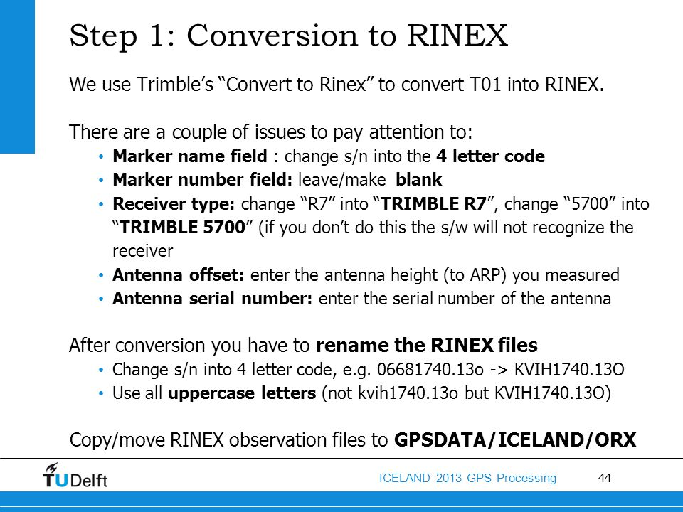 Step 1: Conversion to RINEX