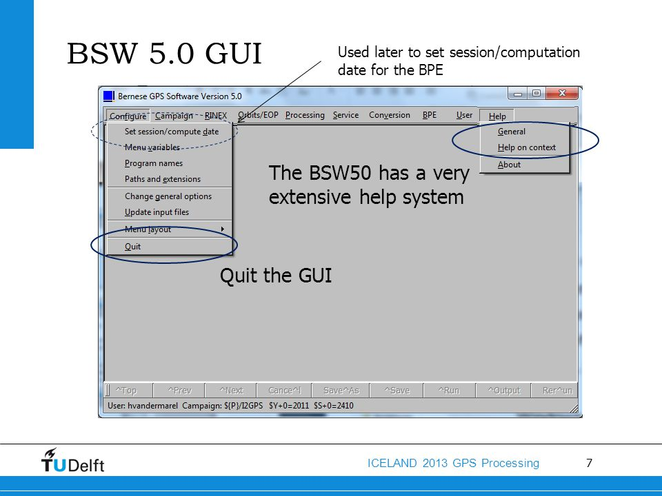 BSW 5.0 GUI The BSW50 has a very extensive help system Quit the GUI