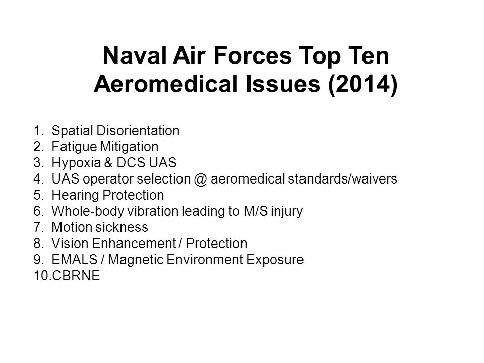 Naval Air Forces Top Ten Aeromedical Issues (2014)