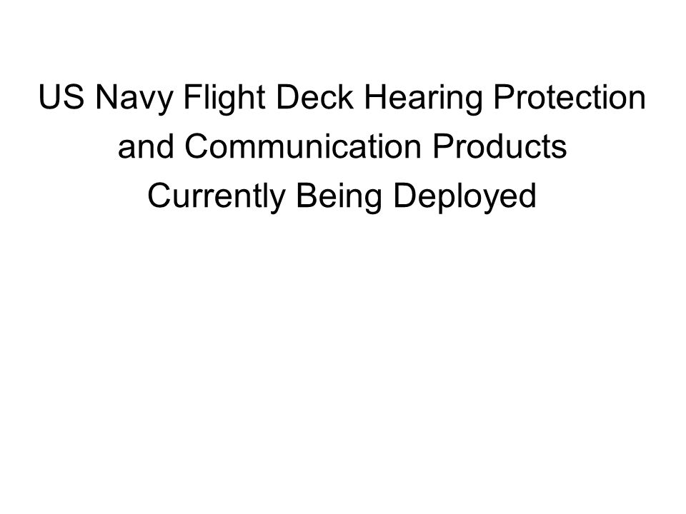 US Navy Flight Deck Hearing Protection and Communication Products