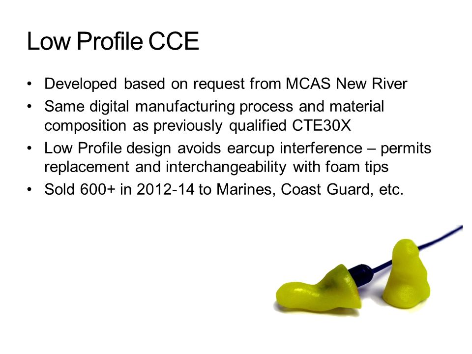 Low Profile CCE Developed based on request from MCAS New River