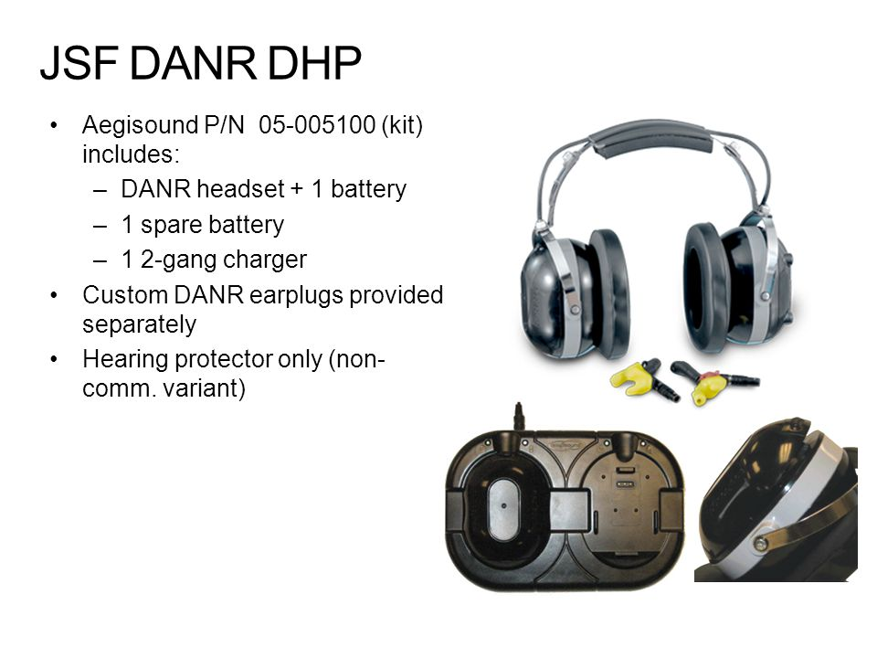 JSF DANR DHP Aegisound P/N 05-005100 (kit) includes: