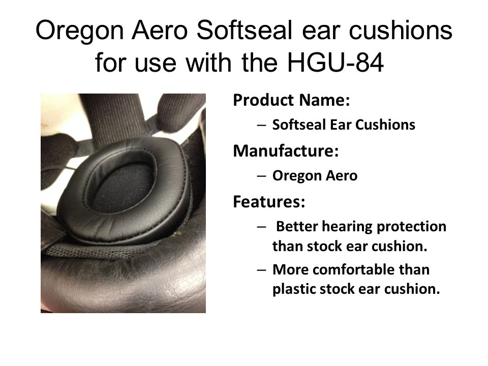 Oregon Aero Softseal ear cushions for use with the HGU-84