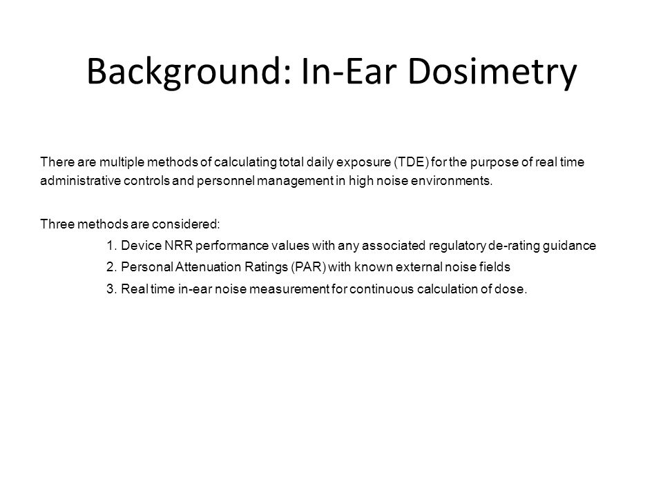Background: In-Ear Dosimetry
