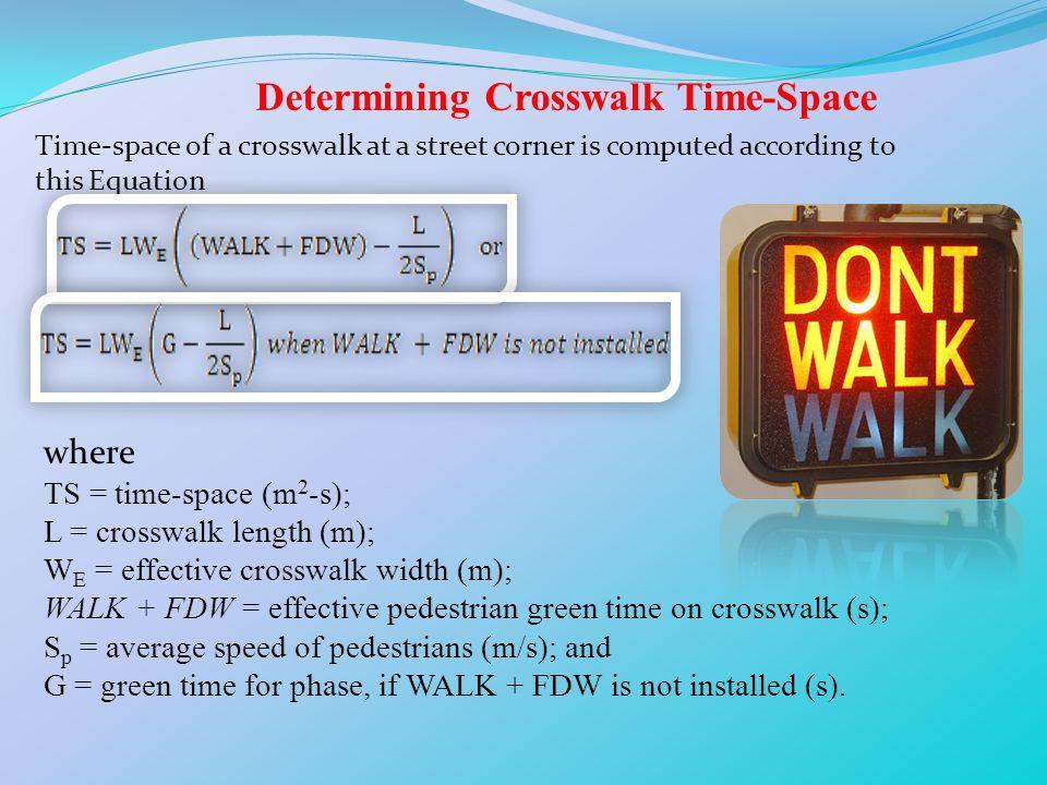 Determining Crosswalk Time-Space