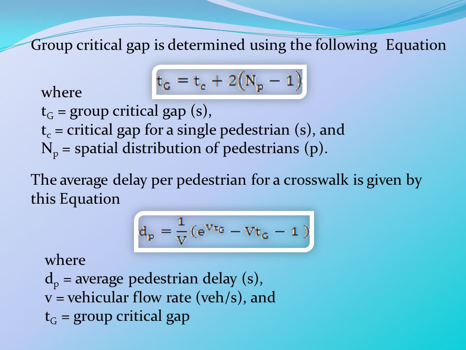 Group critical gap is determined using the following Equation