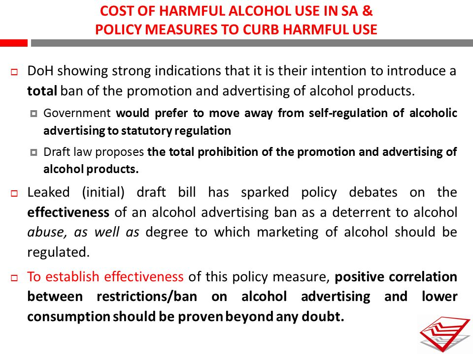 COST OF HARMFUL ALCOHOL USE IN SA & POLICY MEASURES TO CURB HARMFUL USE