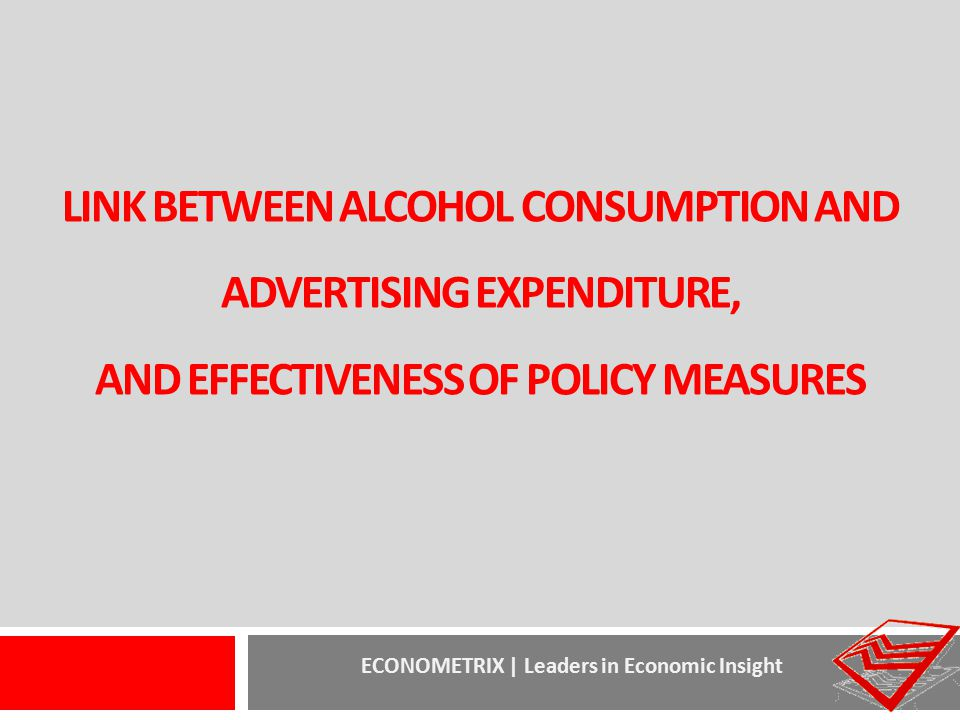 link between alcohol consumption and advertising expenditure, and effectiveness of policy measures