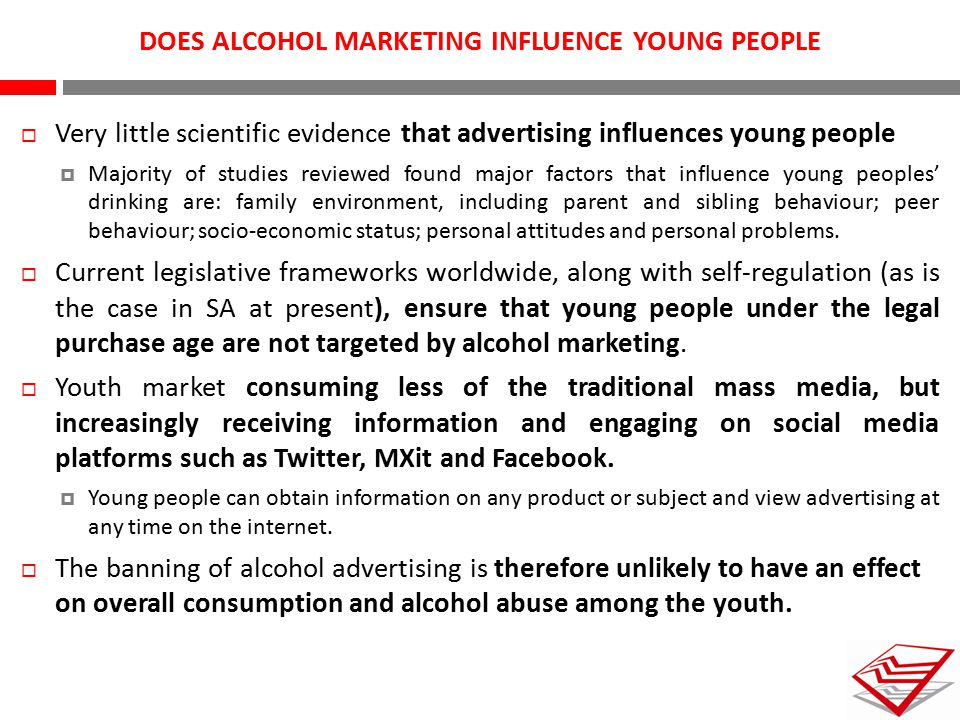 DOES ALCOHOL MARKETING INFLUENCE YOUNG PEOPLE
