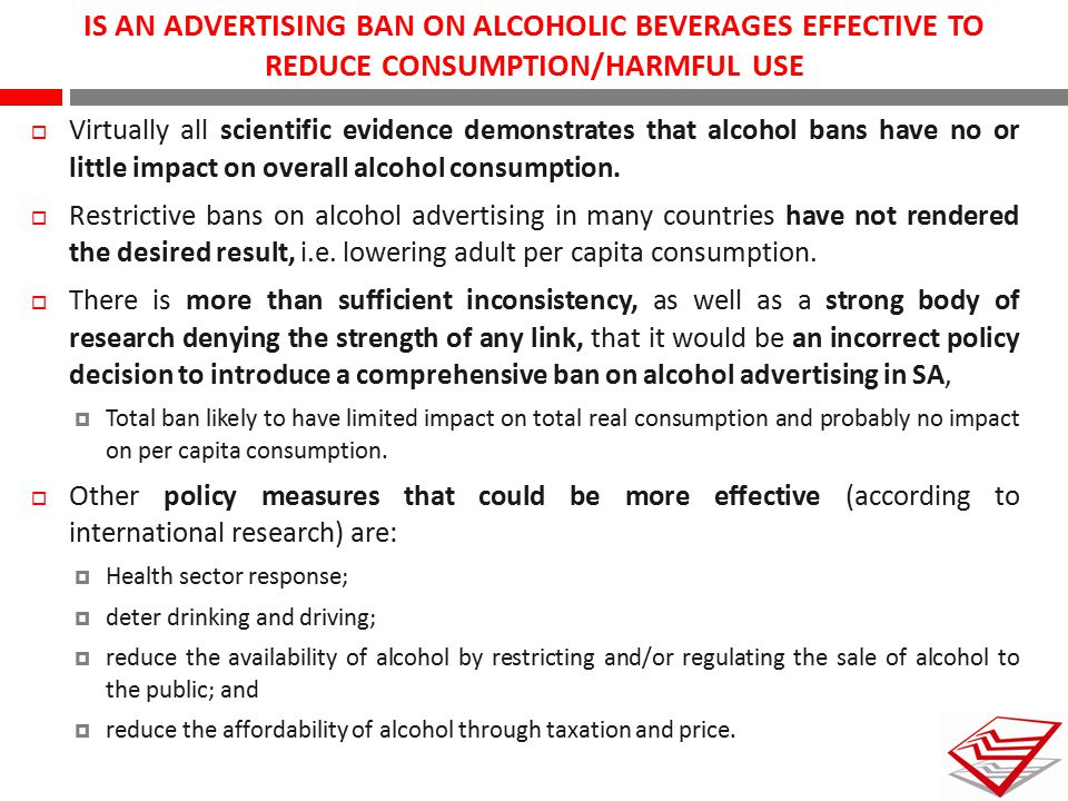 IS AN ADVERTISING BAN ON ALCOHOLIC BEVERAGES EFFECTIVE TO
