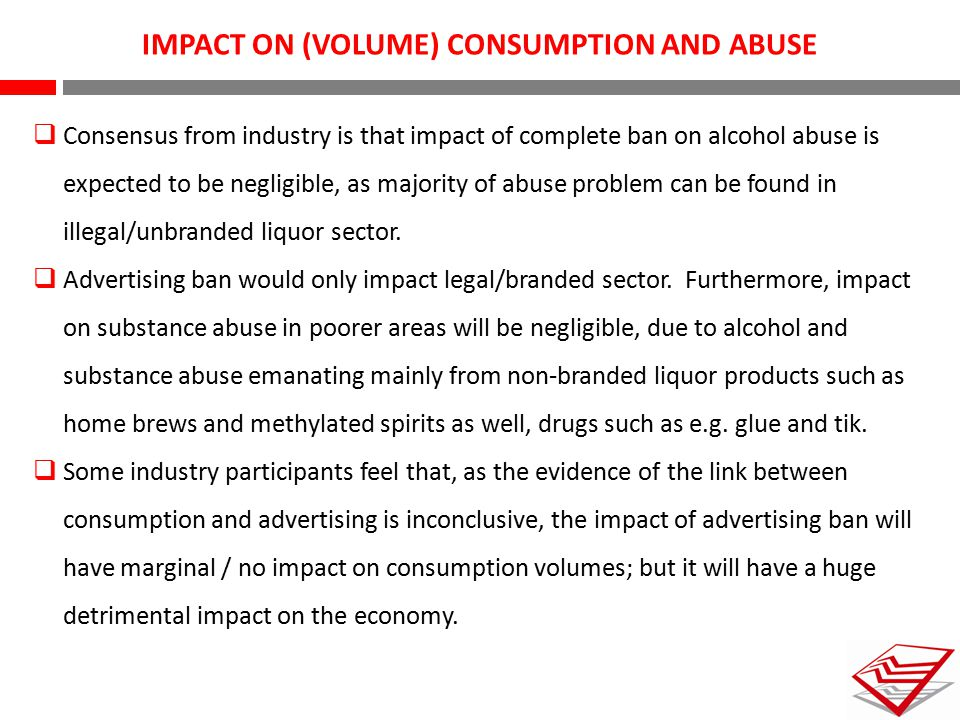 IMPACT ON (VOLUME) CONSUMPTION AND ABUSE