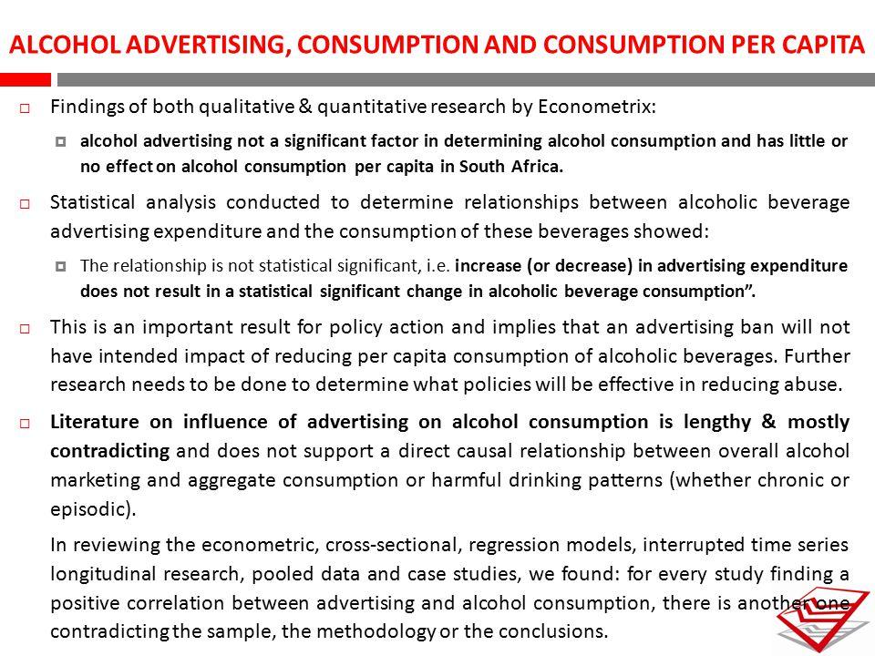 ALCOHOL ADVERTISING, CONSUMPTION AND CONSUMPTION PER CAPITA