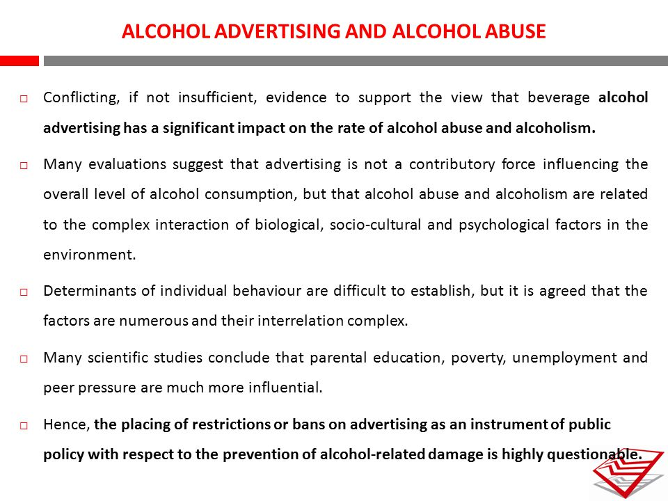 ALCOHOL ADVERTISING AND ALCOHOL ABUSE