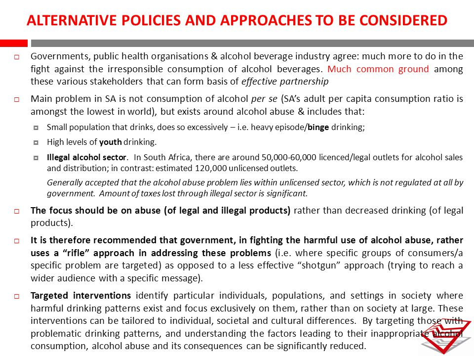 ALTERNATIVE POLICIES AND APPROACHES TO BE CONSIDERED