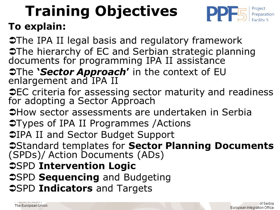 Training Objectives To explain: