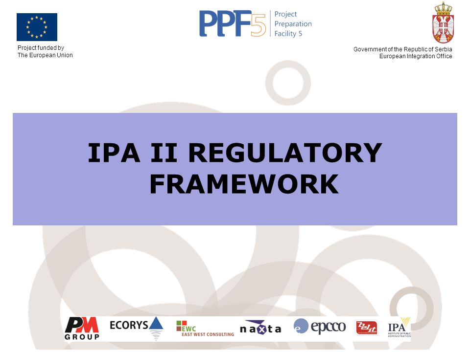 IPA II REGULATORY FRAMEWORK