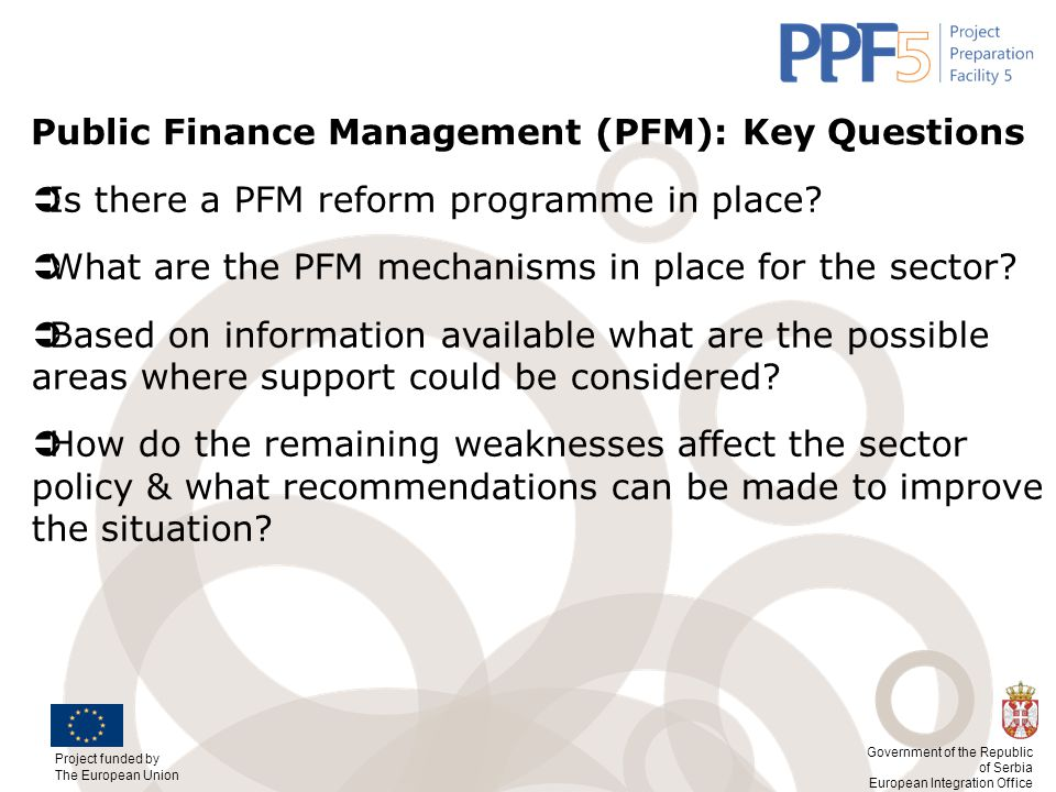 Public Finance Management (PFM): Key Questions