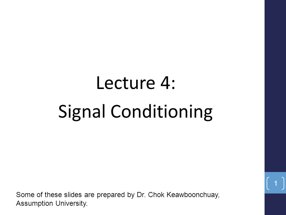 Lecture 4: Signal Conditioning