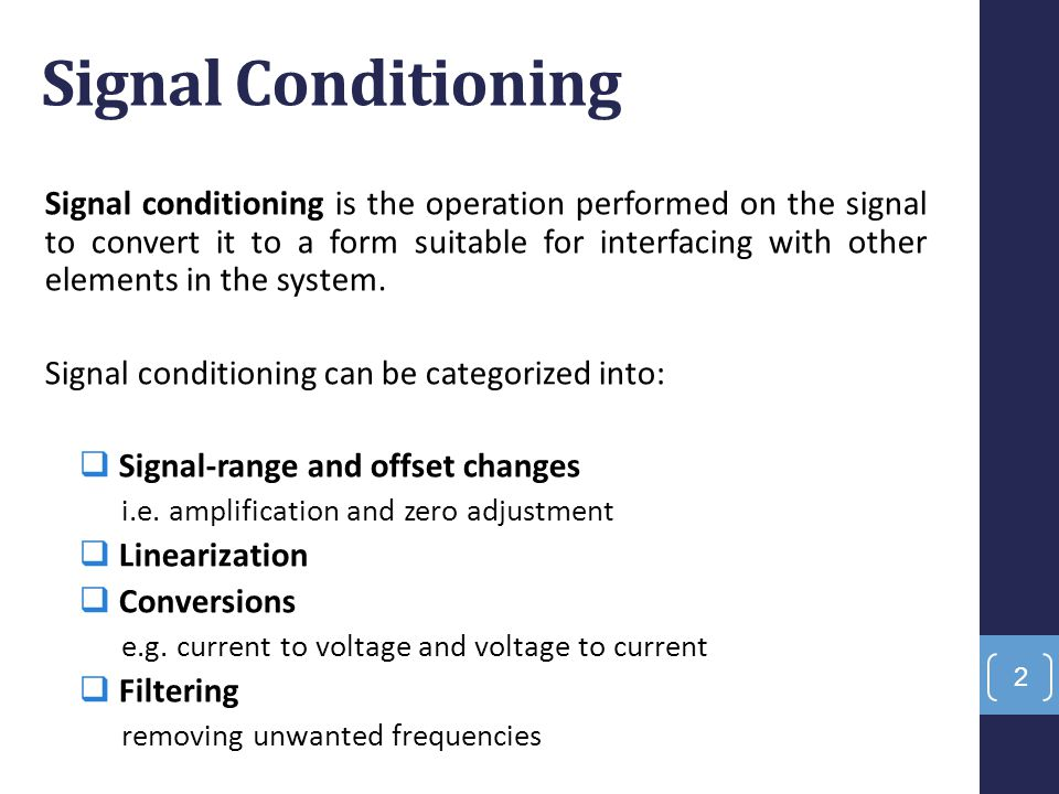 signal conditioning Signal integrity starts with quality measurement and good equipment signal conditioning products with professional grade process control and measurement tools.