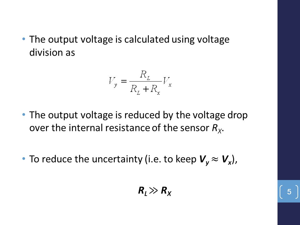 The output voltage is calculated using voltage division as